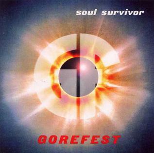 <i>Soul Survivor</i> (Gorefest album) 1996 studio album by Gorefest