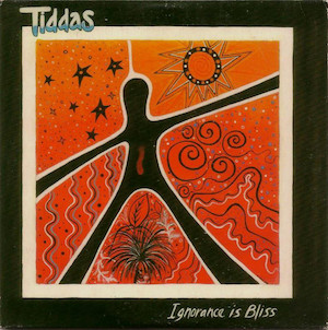 Ignorance Is Bliss (Tiddas song)