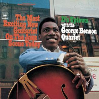 George Benson - It's Uptown
