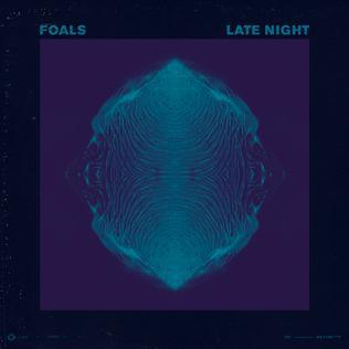 Late Night (Foals song) - Wikipedia  Latenight