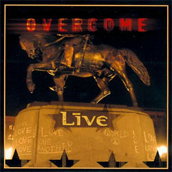 Overcome (Live song) 2001 single by Live