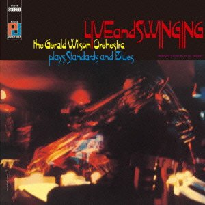 <i>Live and Swinging</i> 1967 live album by Gerald Wilson Orchestra
