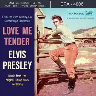 <i>Love Me Tender</i> (EP) 1956 EP (soundtrack) by Elvis Presley