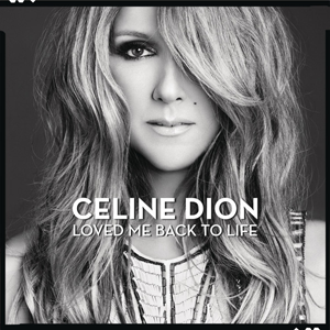 <i>Loved Me Back to Life</i> 2013 studio album by Celine Dion