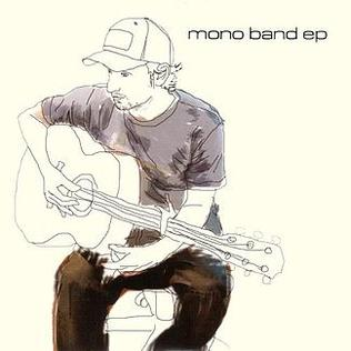 <i>Mono Band</i> (EP) extended play by Mono Band