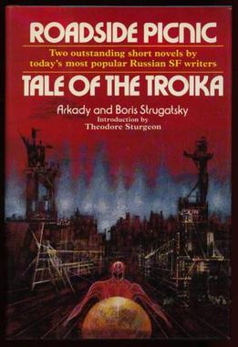 Roadside Picnic - Arkady and Boris Strugatsky