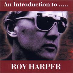 <i>An Introduction to .....</i> 1994 compilation album by Roy Harper