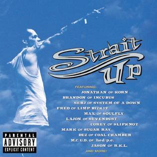 <i>Strait Up</i> 2000 studio album by Snot