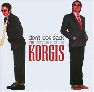 <i>Dont Look Back – The Very Best of The Korgis</i> 2003 greatest hits album by The Korgis