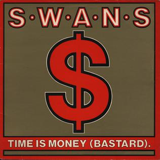 Time Is Money (Bastard) EP by Swans