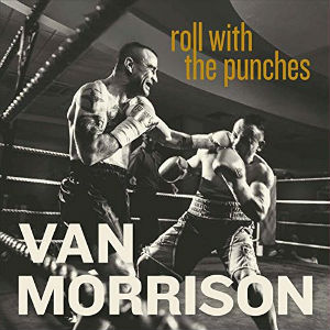 [Image: Van_Morrison_Roll_with_the_Punches.jpg]