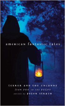 American Fantastic Tales, Terror and the Uncanny from Poe to the Pulps.jpg