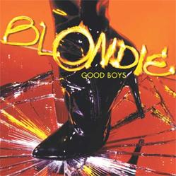 Good Boys (song) 2003 single by Blondie