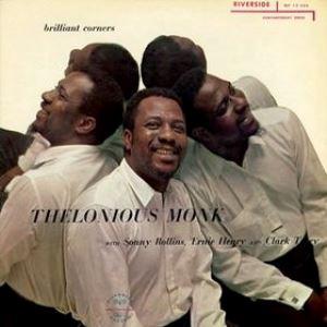 <i>Brilliant Corners</i> 1957 studio album by Thelonious Monk