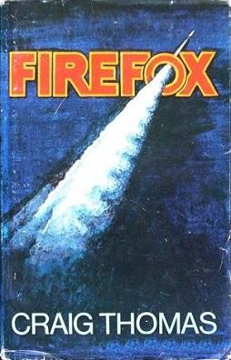 <i>Firefox</i> (novel) novel written by Craig Thomas