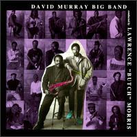 <i>David Murray Big Band</i> 1991 studio album by David Murray