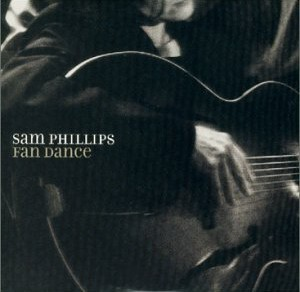 <i>Fan Dance</i> (album) 2001 studio album by Sam Phillips