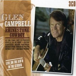 <i>Rhinestone Cowboy Live, on the Air & in the Studio</i> 2005 compilation album by Glen Campbell