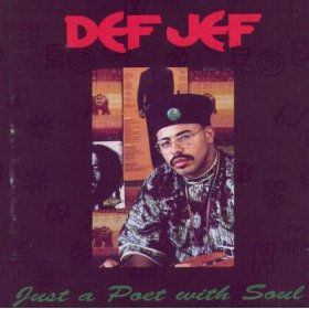 <i>Just a Poet with a Soul</i> 1989 studio album by Def Jef