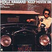 <i>Keep Movin On</i> 1975 studio album by Merle Haggard and The Strangers