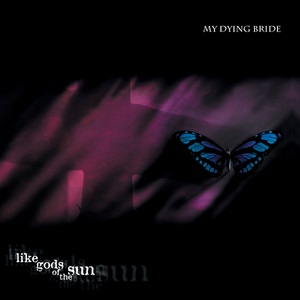 <i>Like Gods of the Sun</i> 1996 studio album by My Dying Bride
