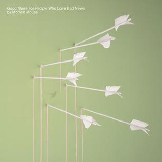 <i>Good News for People Who Love Bad News</i> 2004 studio album by Modest Mouse