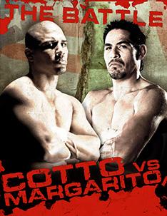 Miguel Cotto vs. Antonio Margarito Boxing competition