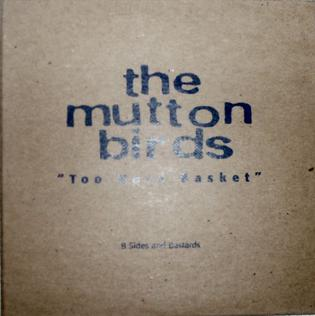 <i>Too Hard Basket</i> 1998 compilation album by The Mutton Birds