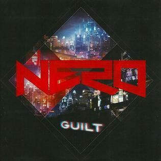 Guilt (Nero song)