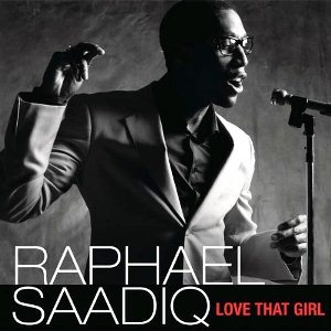 Love That Girl single by Raphael Saadiq