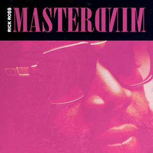 Rick Ross - Mastermind