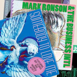 Somebody to Love Me (Mark Ronson & The Business Intl. song) 2010 single by Mark Ronson, Boy George, Andrew Wyatt