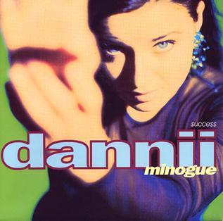 Success (Dannii Minogue song) 1990 single by Dannii Minogue