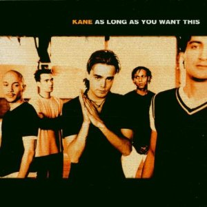 <i>As Long as You Want This</i> 2000 studio album by Kane