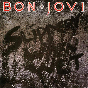 <i>Slippery When Wet</i> 1986 studio album by Bon Jovi