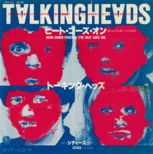Born Under Punches (The Heat Goes On) 1980 song by Talking Heads