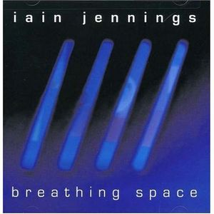 <i>Breathing Space</i> (album) 2005 studio album by Iain Jennings