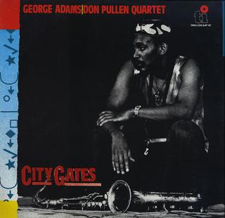 <i>City Gates</i> (album) 1983 studio album by George Adams-Don Pullen Quartet