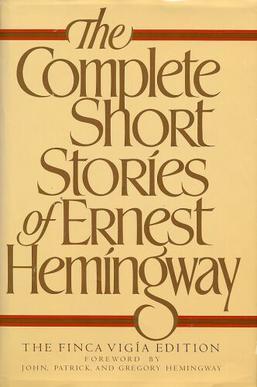 The Short Stories of Ernest Hemingway, Hemingway, Ernest