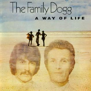 <i>A Way of Life</i> (The Family Dogg album) 1969 studio album by The Family Dogg