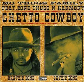 Ghetto Cowboy 1998 single by Mo Thugs Family featuring Bone Thugs-n-Harmony