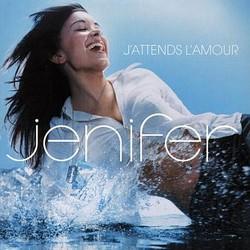 Jattends lamour 2002 single by Jenifer