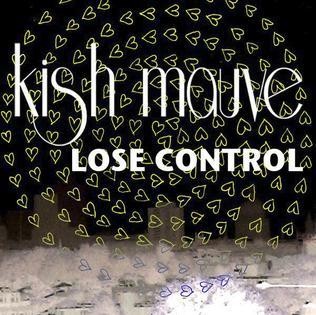 Lose Control (Kish Mauve song)