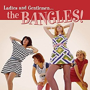 <i>Ladies and Gentlemen... The Bangles!</i> 2014 compilation album by The Bangles