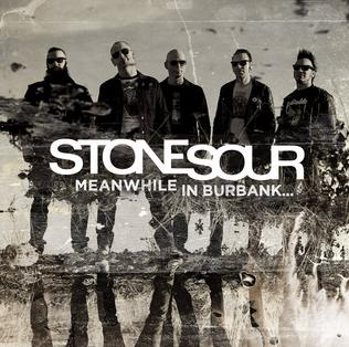 <i>Meanwhile in Burbank...</i> 2015 EP by Stone Sour