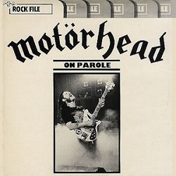 <i>On Parole</i> 1979 studio album by Motörhead