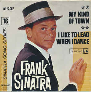 My Kind of Town 1964 single by Frank Sinatra