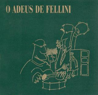 Cover FELLINI - Historía Do Fogo