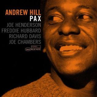 <i>Pax</i> (album) 2006 studio album by Andrew Hill