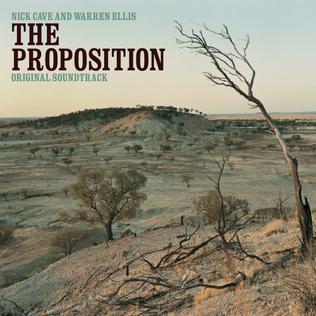 <i>The Proposition</i> (soundtrack) 2005 soundtrack album by Nick Cave and Warren Ellis